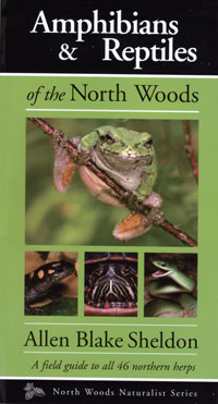 OUT OF STOCK/UNAVAILABLE  Amphibians and Reptiles of the North Woods