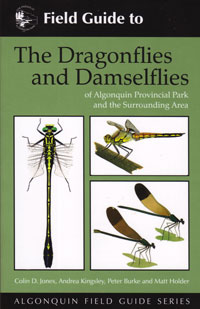 Field Guide to The Dragonflies and Damselflies of Algonquin Provincial Park and the Surrounding Ar