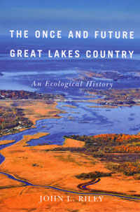 OUT OF STOCK/UNAVAILABLE The Once and Future Great Lakes Country