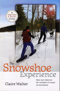 The Snowshoe Experience